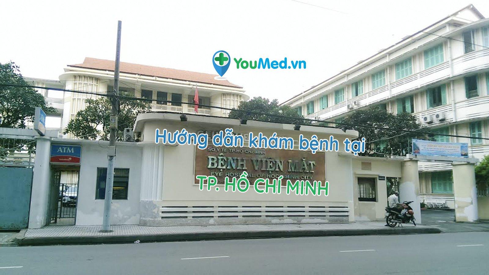 Hướng dẫn khám bệnh tại bệnh viện Mắt TP. Hồ Chí Minh