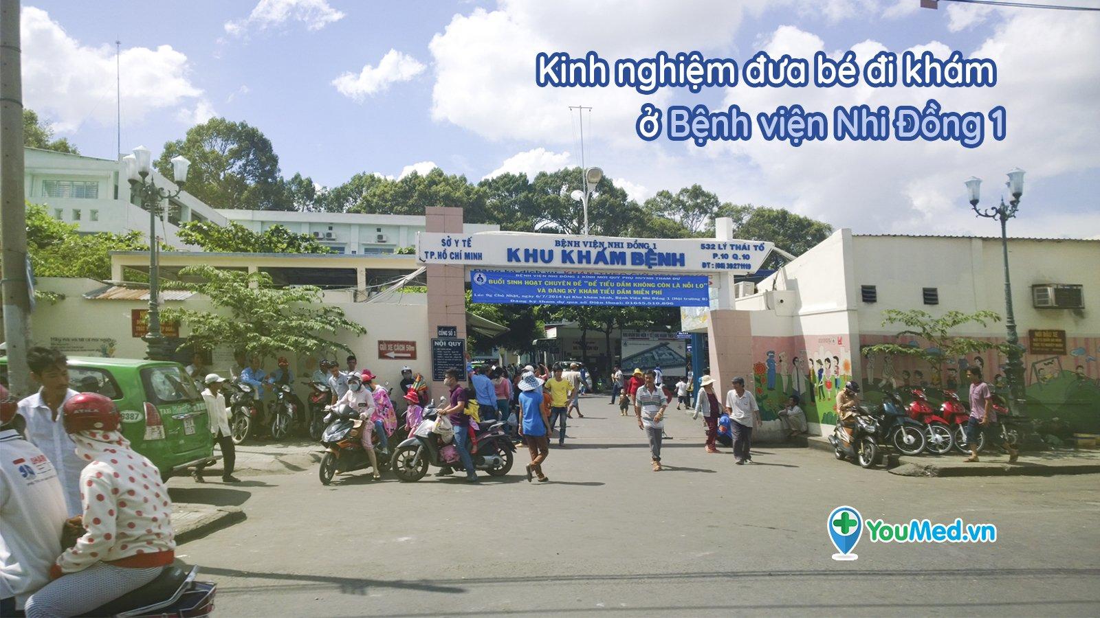 Kinh nghiệm đưa bé đi khám ở bệnh viện Nhi Đồng 1