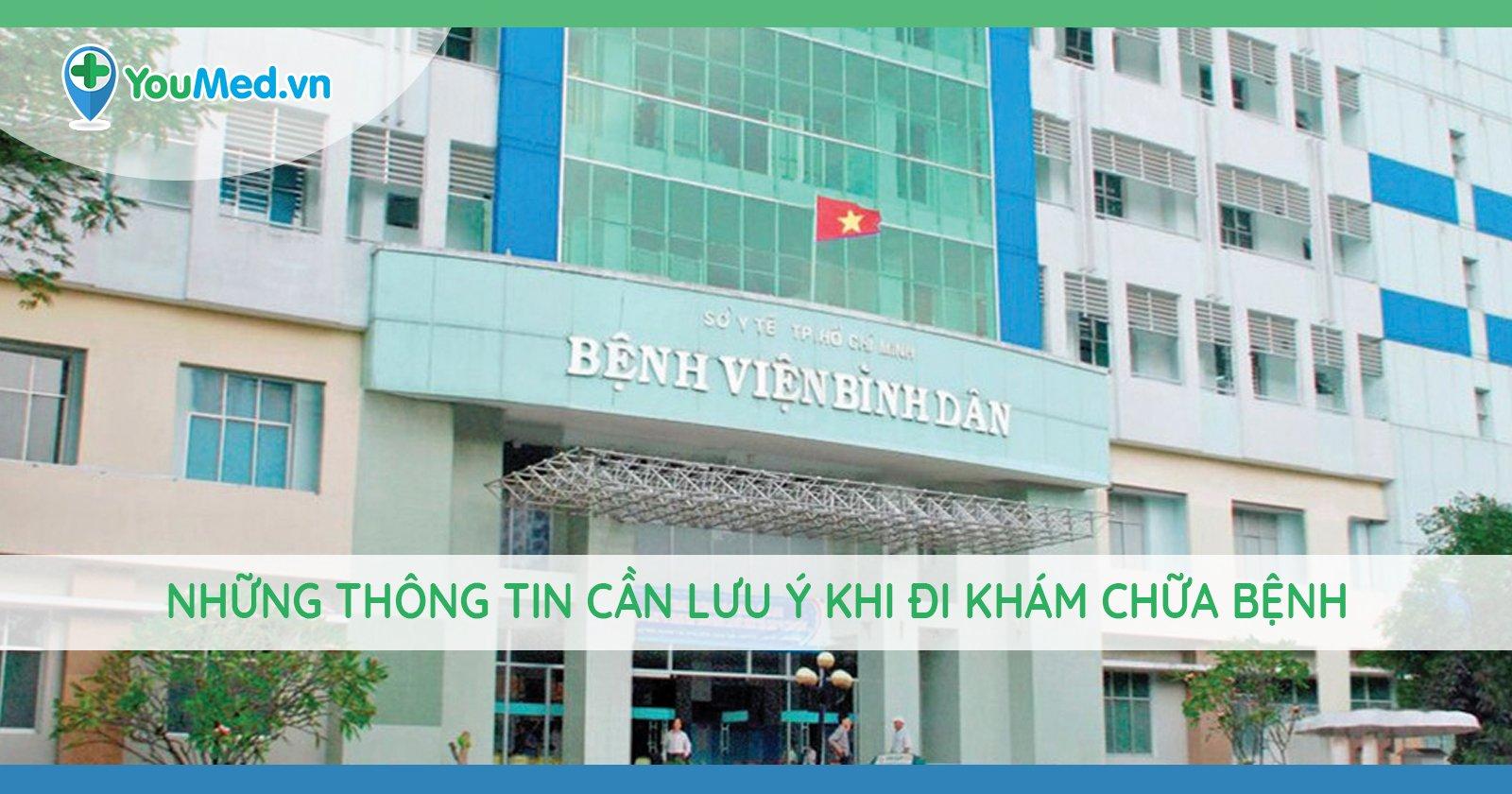 Những thông tin cần lưu ý khi đi khám chữa bệnh tại Bệnh viện Bình Dân