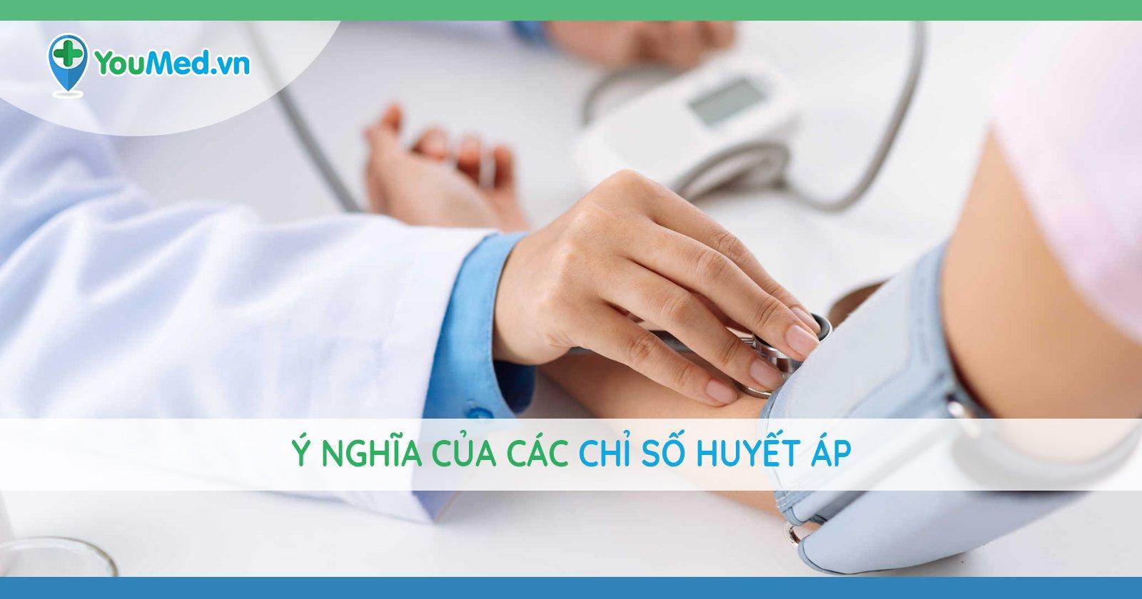 Ý nghĩa của các chỉ số huyết áp